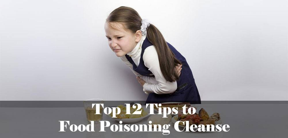 Tips to Food Poisoning Cleanse